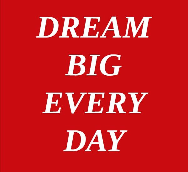 gadb-dream-big-every-day